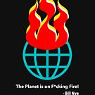 The Planet is on F*cking Fire! by Thelittlelord