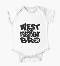 West For President Bro 2020 One Piece - Short Sleeve