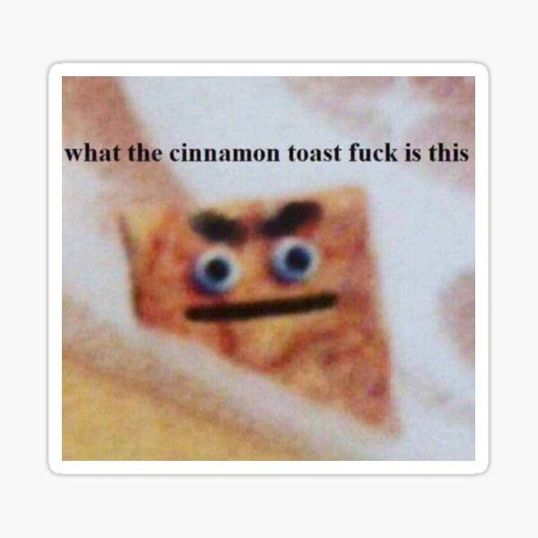 Cinnamon Toast Crunch Meme Sticker