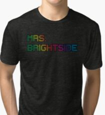 mrs. brightside Tri-blend T-Shirt