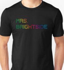 mrs. brightside Unisex T-Shirt