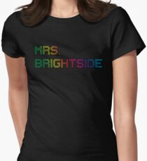mrs. brightside Womens Fitted T-Shirt
