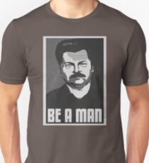 Be A Man- Black/White  T-Shirt