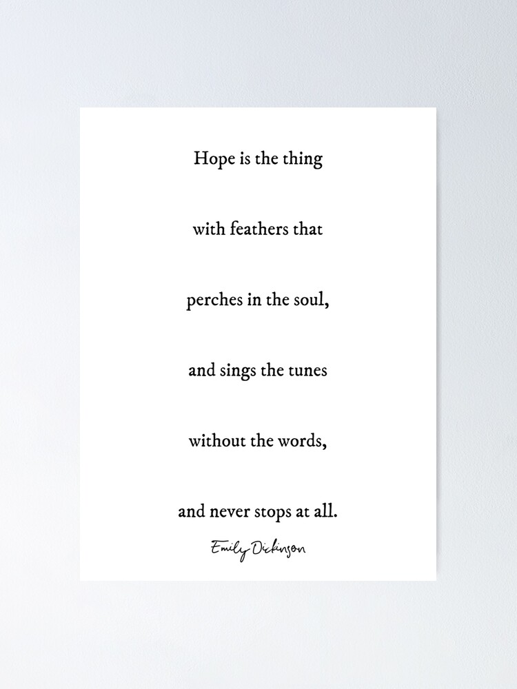 Hope Emily Dickinson Inspirational Poem Quote Poster By Knightsydesign Redbubble Watch ian mcmillan's tips on writing poems for special occasions. redbubble