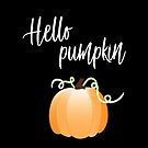 Hello Pumpkin :) by ColorsHappiness