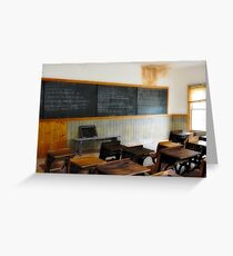 The Classroom In Bannack Greeting Card