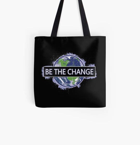 Be The Change ! All Over Print Tote Bag
