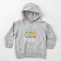 If Geography Was Easy They'd Call It Physics Toddler Pullover Hoodie