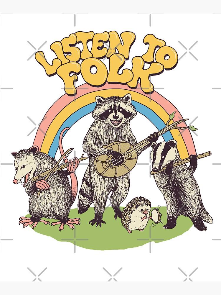 Listen To Folk by wytrab8