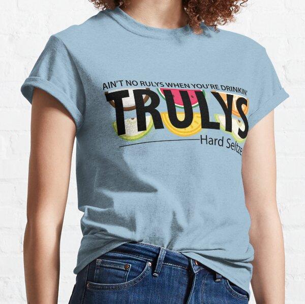 Ain't No Rulys Classic T-Shirt