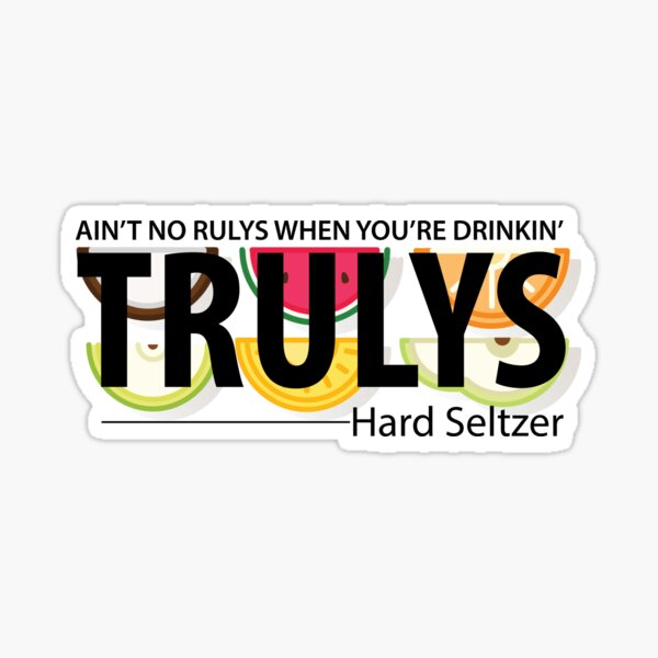 Ain't No Rulys Sticker
