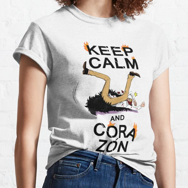 KEEP CALM AND CORAZON Classic T-Shirt