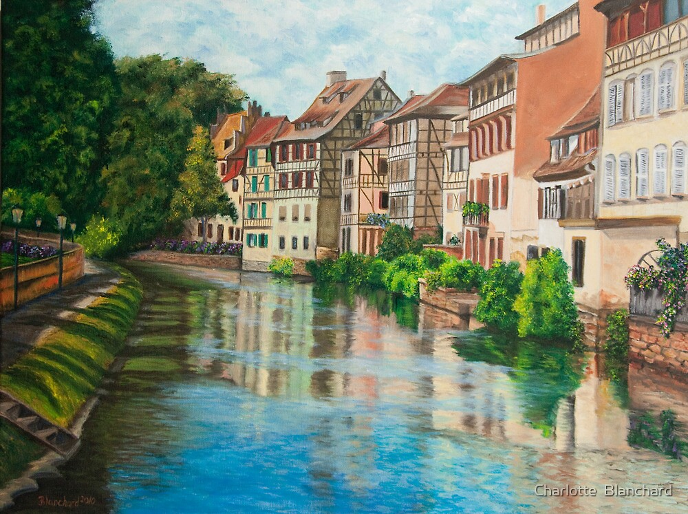 Reflections of Strasbourg by Charlotte  Blanchard