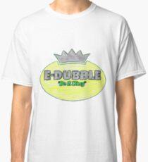 """E-Dubble """"Be A King"""" Classic T-Shirt"""