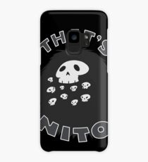 That's Nito (colored text!) Case/Skin for Samsung Galaxy