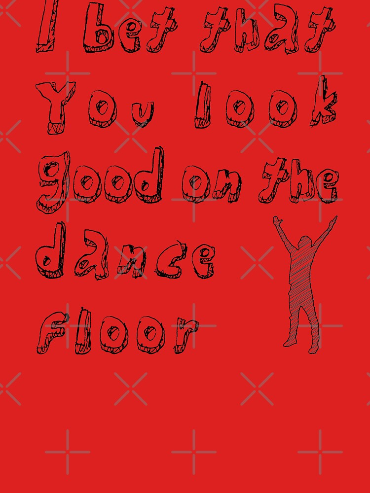 I bet that you look good on the dance floor lyrics tablets how to use free bet on paddy power app