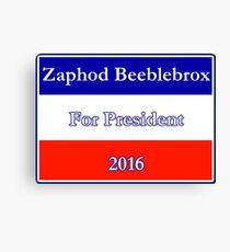 Zaphod Beeblebrox For President Canvas Print