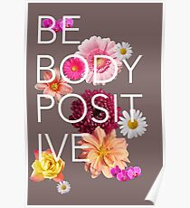 Be Body Positive  Poster