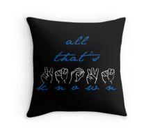 All That's Known- Spring Awakening ASL Throw Pillow