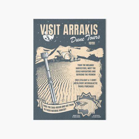 Visit Arrakis Art Board Print