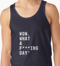 Casefile True Crime – What a F***ing Day (Light) Tank Top