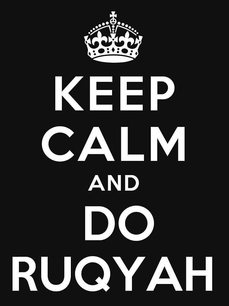 Keep Calm and Do Ruqyah by javanigus