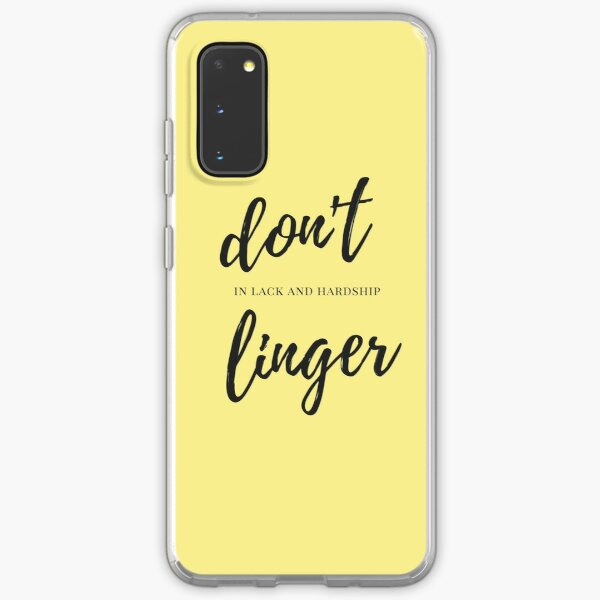 Dont linger in lack and hardship Samsung Galaxy Soft Case