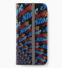Always Stoic - Stay Stoic Always - Full Circle iPhone Wallet/Case/Skin