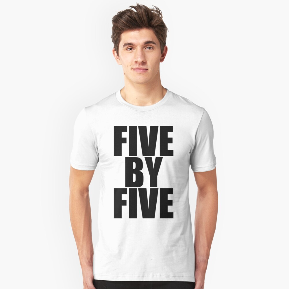 Five by five Unisex T-Shirt Front