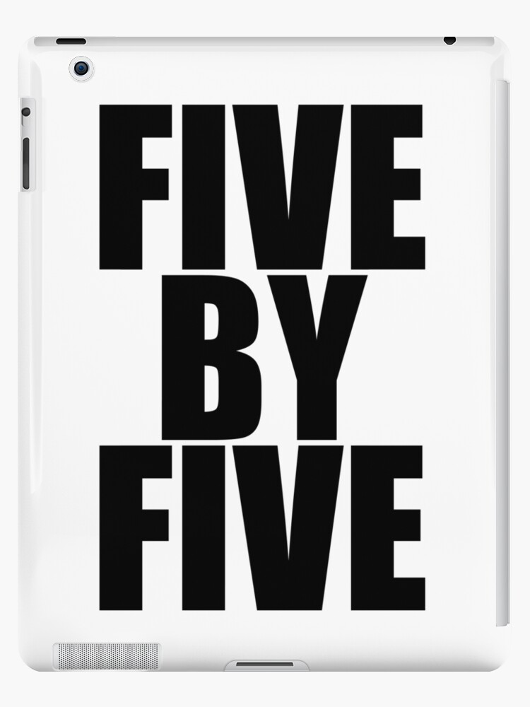 Five by five by shoffman12