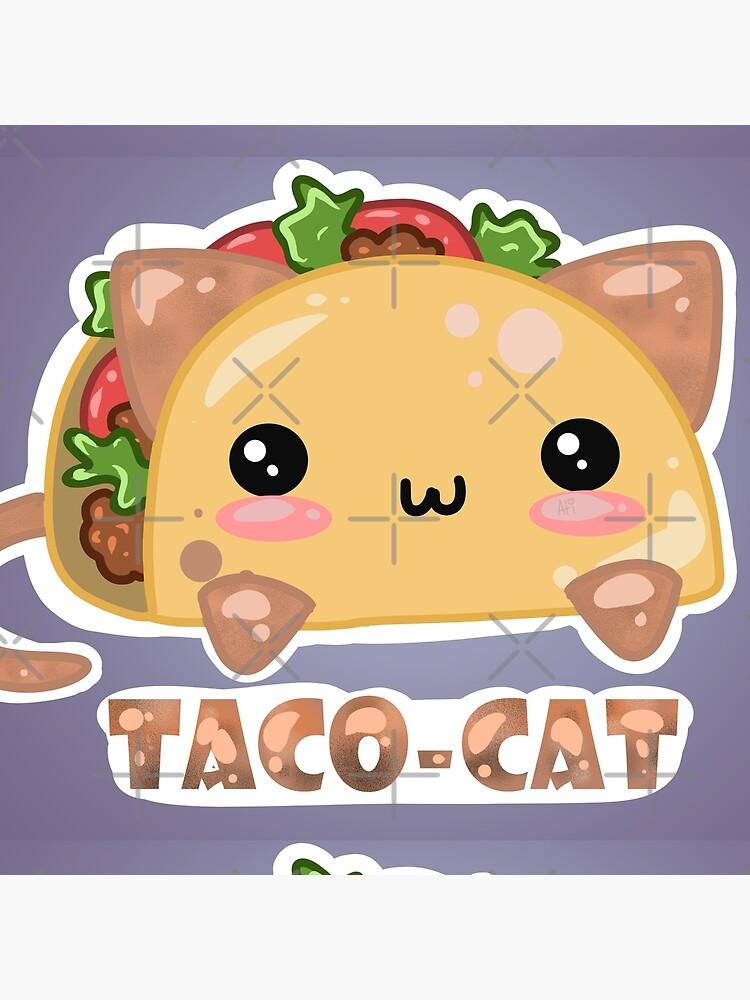 Taco - Cat - by Atieanna  by Atieanna