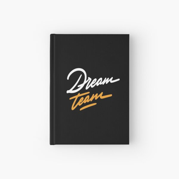 Dream Team Inspirational Quotes Hardcover Journal