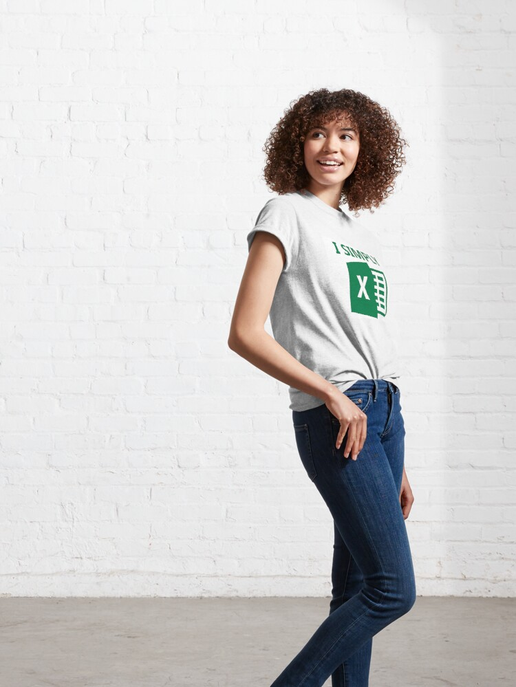 Alternate view of I Simply Excel Classic T-Shirt