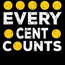 Every Cent Counts Gift von mjacobp