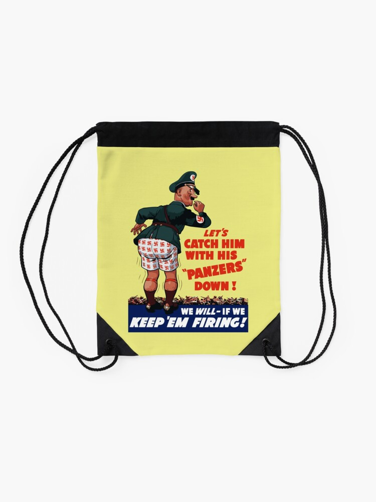 Alternate view of Let's Catch Him With His Panzers Down -- WW2 Drawstring Bag