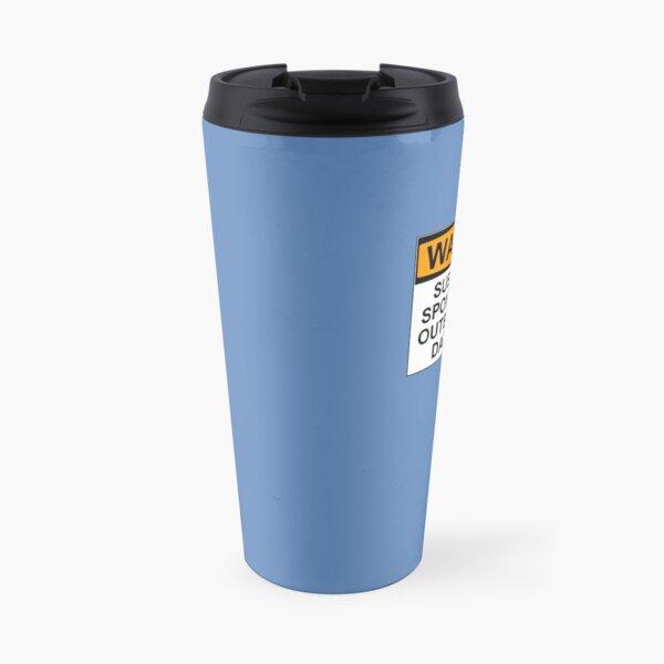 WARNING: SUBJECT TO SPONTANEOUS OUTBURSTS OF DAD JOKES Travel Mug