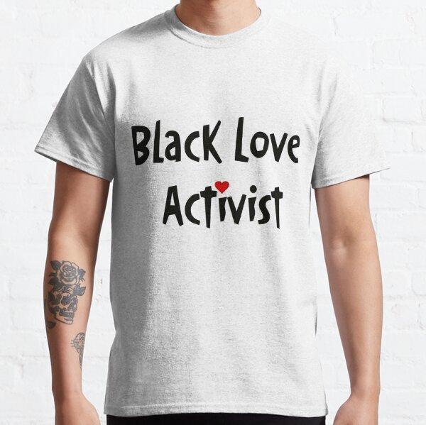 Black Love Activist (Shango Design) on white Classic T-Shirt