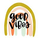 Good Vibes by mandyfordart