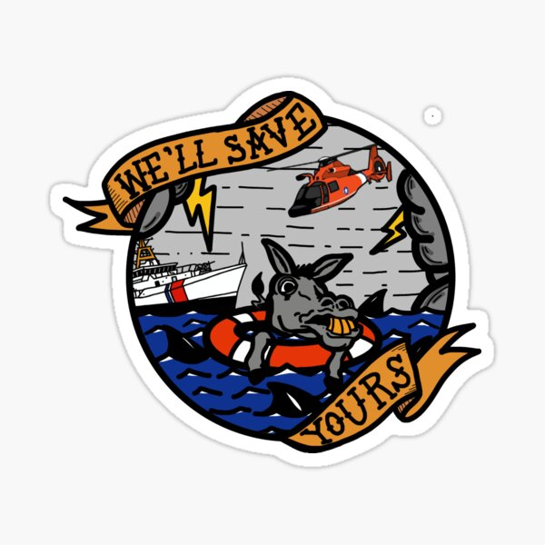 We'll Save Yours - Coast Guard FRC Sticker