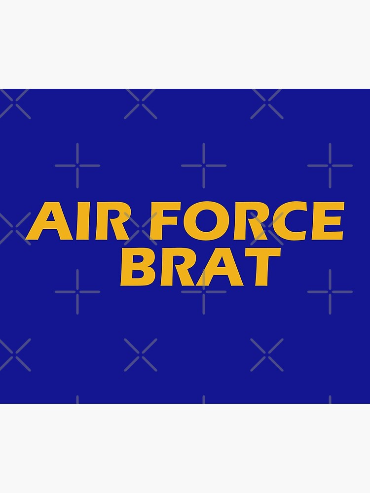 Air Force Brat!  by willpate