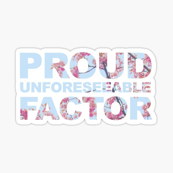 Proud Unforeseeable Factor Swiftie Sticker