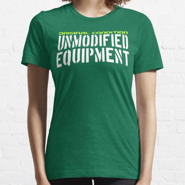 Original Condition Unmodified Equipment Essential T-Shirt