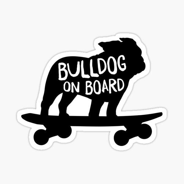 Bulldog on Board   Cool Dog Riding A Skateboard Sticker