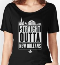 Straight Outta New Orleans Women's Relaxed Fit T-Shirt