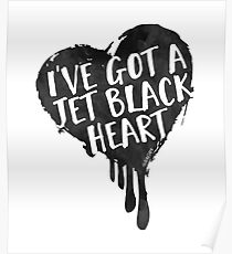 Jet Black Heart Poster