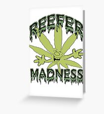 Reefer Madness Greeting Card
