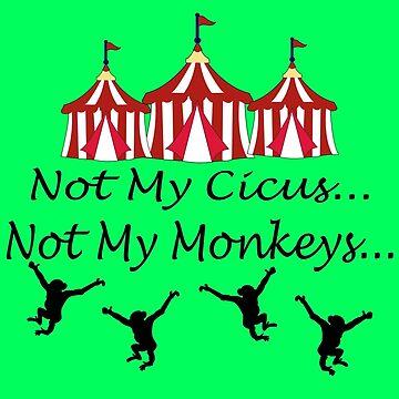 Not my circus geek funny nerd by jekonu