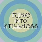 Tune Into Stillness by roccoyou