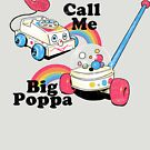 Call Me Big Poppa by wytrab8