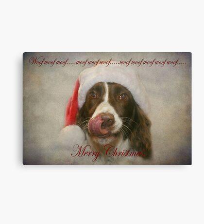 Woof Woof Woof..... Canvas Print